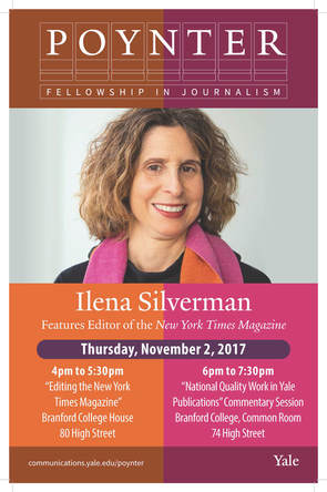 Ilena Silverman, Features Editor, New York Times Magazine, at Yale 11/2/2017